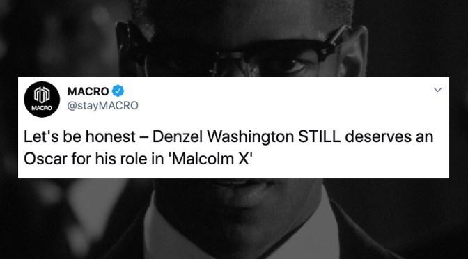 Denzel Washington Deserves an Oscar for Malcolm X