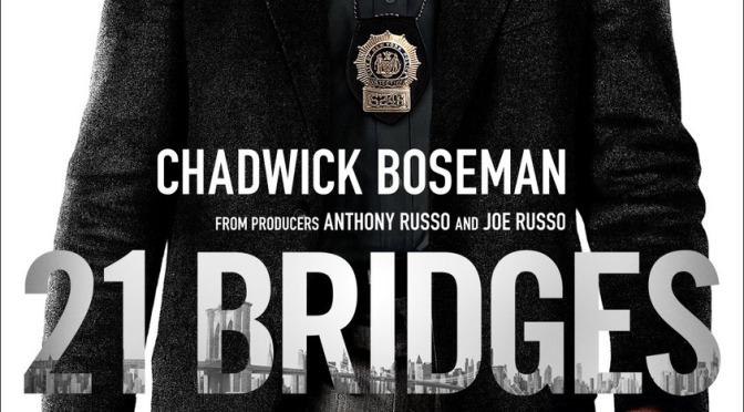 Movie: 21 Bridges