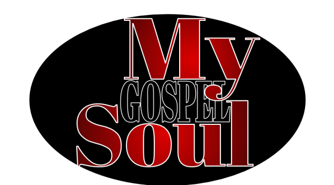 My Gospel Soul Line Up!