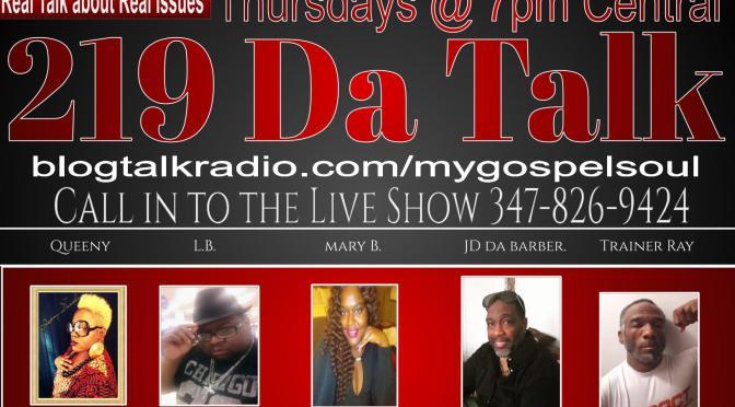 Last Week on 219 Da Talk