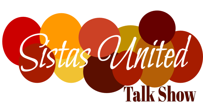 This Week on Sistas United