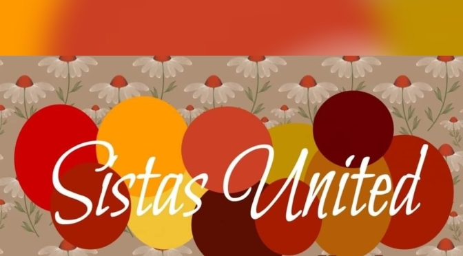 Today On Sistas United Talk Show